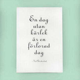 Citattavla med låttext - Ted Gärdestad, En dag utan kärlek